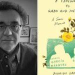 Watch filmmaker Rodrigo Garcia discuss 'A Farewell to Gabo and Mercedes'